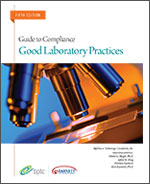 Good Laboratory Practices: Guide to Compliance 2015