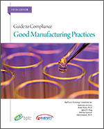 Good Manufacturing Practices: Guide to Compliance 2015