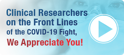 Clinical Researchers on the front lines of Covid-19